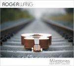 【線上試聽】Roger Wang:里程碑 ( 2CDs)<br>Roger Wang - Milestones 2000-2009