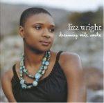 莉茲‧萊特:美夢人生<br>Lizz Wright: Dreaming Wide Awake