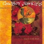 煙槍牛仔樂團 – 黑眼人  ( 加拿大版 CD )<br>Cowboy Junkies - Black Eyed Man