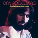 丹.佛格伯:絕對精選(2CDs)<br>Dan Fogelberg: The Definitive Anthology