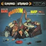 迪克.修瑞-百花齊放  ( 雙層 SACD )<br>Music For Bang, Baaroom, And Harp - Dick Schory