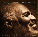 魯克曼.漢薩:溫柔醇厚(雙層SACD)<br>Luqman Hamza: With This Voice