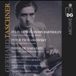 塔斯欽納:孟德爾頌、薩拉沙泰、柴可夫斯基小提琴協奏曲輯<br>Gerhard Taschner: Mendelssohn / Sarasate / Tchaikovsky