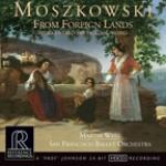 莫什科夫斯基-來自異鄉:珍稀管弦樂作品輯<br>馬汀.韋斯特 指揮 舊金山芭蕾管弦樂團<br>Moszkowski - From Foreign Lands rediscovered orchestral works<br>RR138