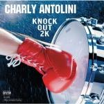 【線上試聽】查理.安托里尼-擊鼓 2000  ( 德國原裝進口 CD )<br>Charly Antolini  - Knock Out 2000