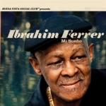 【線上試聽】伊布拉印・飛列:我的夢想 ( 180 克 LP )<BR>Ibrahim Ferrer:Mi Sueño