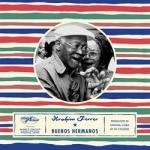 伊布拉印・飛列:四海好兄弟(進口版CD)<br>Ibrahim Ferre: Buenos Hermanos