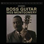 威斯.蒙哥馬利-吉他老大  ( LP ) <br>Wes Montgomery/ Boss Guitar