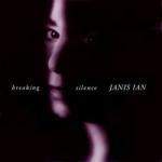 珍妮斯‧伊恩 : 打破沉默  ( 200 克 45 轉 2LPs )<br>Janis Ian:Breaking Silence