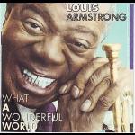 路易斯.阿姆斯壯-多麼美好的一天  ( 進口版 CD )<br>Louis Armstrong / What a wonderful world