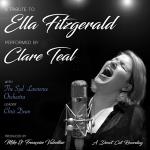 蒂爾向艾拉費茲傑羅致敬  ( 180 克直刻 LP )<br>Clare Teal with the Syd Lawrence Orchestra - A Tribute To Ella Fitzgerald<br>演唱:克蕾兒.蒂爾<br>演奏:席德勞倫斯大樂隊
