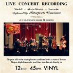 直刻現場錄音  ( 180 克 45 轉 LP )<br>Vivaldi, Marais, & Sarasate Live Concert Recording