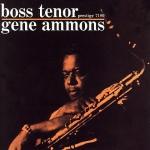 金.艾蒙斯:領袖風範 ( 雙層 SACD )<br>Gene Ammons:Boss Tenor