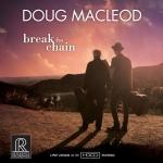 道格‧麥克李歐:斷開鎖鏈<br>Doug MacLeod / Break The Chain<br>RR141
