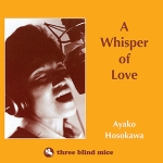 【線上試聽】細川綾子:愛的耳語 ( 180 克 LP )<br>Ayako Hosokawa:A Whisper of Love