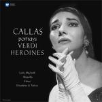卡拉絲演唱威爾第經典詠嘆 (180 克 LP) <br>Maria Callas Callas Portrays Verdi Heroines
