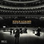 萊恩.亞當斯-十首卡內基廳演出歌曲 ( 180 克 6LPs )<br>Ryan Adams - Live At Carnegie Hall
