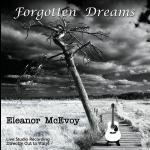 愛蓮娜・麥克沃伊:輕忽夢遙 ( 180 克 直刻 LP )<br>Eleanor McEvoy:Forgotten Dreams<br>演唱、吉他:愛蓮娜・麥克沃伊<br>鋼琴:戴蒙・布契爾<br>Vocal & Guitar:Eleanor McEvoy<br>Piano:Damon Butcher