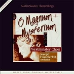 偉大的奧祕 ( 180 克 LP )<br> 約瑟.弗盧梅菲爾特 指揮、西敏寺合唱團<br>  Westminster Choir - O Magnum Mysterium<br>  Joseph Flummerfelt