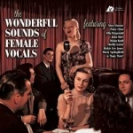 美妙發燒女聲  ( 200 克 2LPs )<br> 艾拉・費茲傑羅等22位歌手<br>The Wonderful Sounds of Female Vocals
