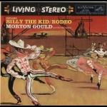 柯普蘭:比利小子、牛仔競技  ( 200 克 LP )<br> Aaron Copland:Billy The Kid, Rodeo<br> 莫頓・顧爾德及其樂團<br> Morton Gould and His Orchestra