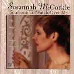 【線上試聽】蘇珊娜.麥克科克爾-守護著你<br>Susannah McCorkle/Someone to watch over me