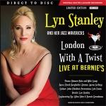 琳恩.史丹利:與茱莉倫敦共舞—博尼錄音室現場錄音  ( 180 克直刻 2LPs )<br>Lyn Stanley: London With a Twist – Live at Bernie's