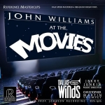 【線上試聽】約翰.威廉斯電影配樂 ( 180 克 2LPs )<br>JOHN WILLIAMS AT THE MOVIES<br>Jerry Junkin conducts Dallas Wind Symphony