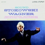 LSC-2555 史托考夫斯基 與 華格納 ( 200 克 LP )<br>史托考夫斯基 指揮 空中交響合唱樂團<br>Stokowski And Wagner, Symphony Of The Air Chorus<br>The Sound Of Stokowski And Wagner