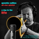 【線上試聽】奎汀・柯林斯群星五重奏:生命中的一天  ( 180 克直刻 LP )<br>Quentin Collins All Star Quintet: A Day in the Life