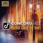 「協和」發燒爵士寶典  ( 24K金CD )<br>Concord Jazz - Rhythm Along the Years / Various