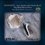 史坦.蓋茲與查理.博德-爵士森巴<br>芭莎諾瓦大樂團<br>Stan Getz - Jazz Samba with Charlie Byrd<br>Big Band Bossa Nova