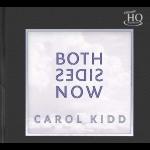 卡蘿.姬 / 一體兩面(UHQCD)<br>Carol Kidd Both Sides Now Numbered Limited Edition ( UHQCD )