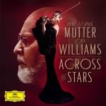 慕特與約翰.威廉斯-穿越星海   ( 2LPs+CD )<br>慕特,小提琴  / 約翰威廉斯 指揮 洛杉磯藝術管弦樂團<br>Anne-Sophie Mutter and John Williams - Across The Stars