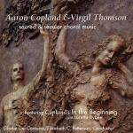 「榮耀之神」合唱團-艾隆.柯普蘭與維吉爾.湯姆森:神聖與世俗的合唱樂 ( 美國版 CD )<br>Gloriae Dei Cantores - Aaron Copland & Virgil Thomson: Sacred & Secular Choral Music