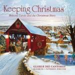 「榮耀之神」合唱團-耶誕頌歌:佳節故事 ( 美國版 CD )<br>Gloriae Dei Cantores - Keeping Christmas: Beloved Carols and the Christmas Story