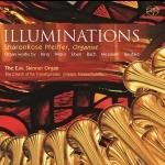 幻象:不可思議的管風琴音樂(雙層 SACD)<br>Illuminations - Incredible Organ music  SACD