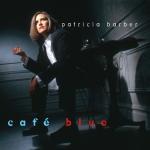 【線上試聽】派翠西亞‧巴柏:藍調咖啡廳  ( 180 克 45 轉 限量版 2LPs )<br>Patricia Barber : Cafe Blue 1STEP 180g 45rpm 2LP