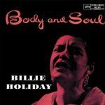 比莉‧哈樂黛:身體與靈魂 ( 180 克 LP )<br> Billie Holiday:Body And Soul