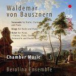 范德瑪.馮.包斯南:室內樂選輯 貝洛林那合奏團 ( SACD )<br>Waldemar von Bausznern : Chamber Music - Berolina Ensemble