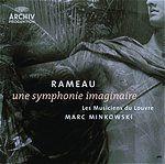 拉摩:虛構的交響曲(180 克 LP)<br>Rameau: Une Symphonie Imaginaire<br>明考斯基指揮羅浮宮音樂家合奏團