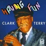 樂趣掛帥:克拉克.泰瑞 ( 美國版 CD ) (現上試聽)<br>Having Fun:Clark Terry