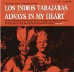 羅斯印第歐斯:常駐我心(180克 LP)<br> Los Indios Tabajaras: Always In My Heart
