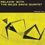 邁爾士.戴維斯四重奏 - 與邁爾士.戴維斯四重奏一起放輕鬆 ( LP )<br>Miles Davis Quintet - Relaxin' With The Miles Davis Quintet