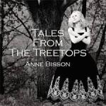 安.碧森-樹尖的童話(加拿大進口 CD)<br>Anne Bisson:Tales From The Treetops<br>( 線上試聽 )