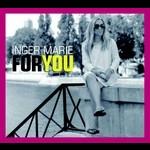 英格.瑪麗.岡德森 - 全情為你 ( CD )<br>Inger Marie Gundersen - For You