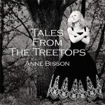 【黑膠專書 #086】安.碧森-樹尖的童話( 限量簽名首版 180 克 LP )<br>Anne Bisson:Tales From The Treetops