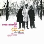 【黑膠專書 #036】歐涅特.柯爾曼 三重奏-斯德哥爾摩金圈第一輯 (LP)<br>The Ornette Coleman Trio - At The Golden Circle Stockholm Vol. 1