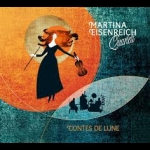 瑪蒂娜.愛森瑞許四重奏-月之傳說 ( CD )<br>Martina Eisenreich Quartett – Contes de lune<br>( 線上試聽 )