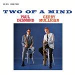 保羅.戴斯蒙 與 傑瑞.穆利根-兩人同心 ( 180 克 LP )<br>Paul Desmond & Gerry Mulligan : Two Of A Mind